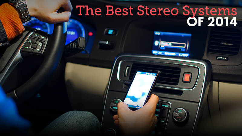 The Best Stereo Systems of 2014